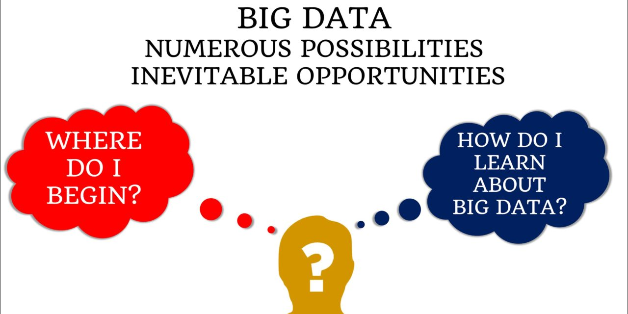 Why should I get into Big Data Analytics and How do I do it ???