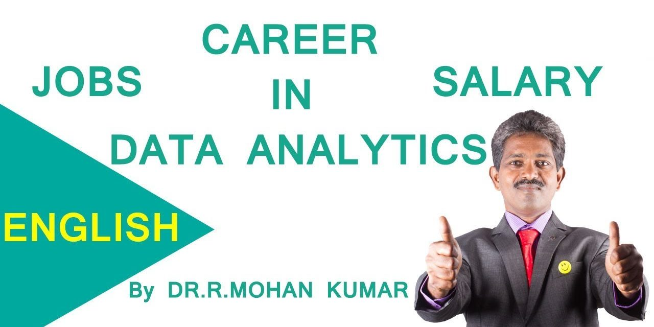 CAREERS IN DATA ANALYTICS – Salary , Job Positions , Top Recruiters