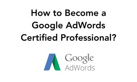How to Become a Google AdWords Certified Professional?