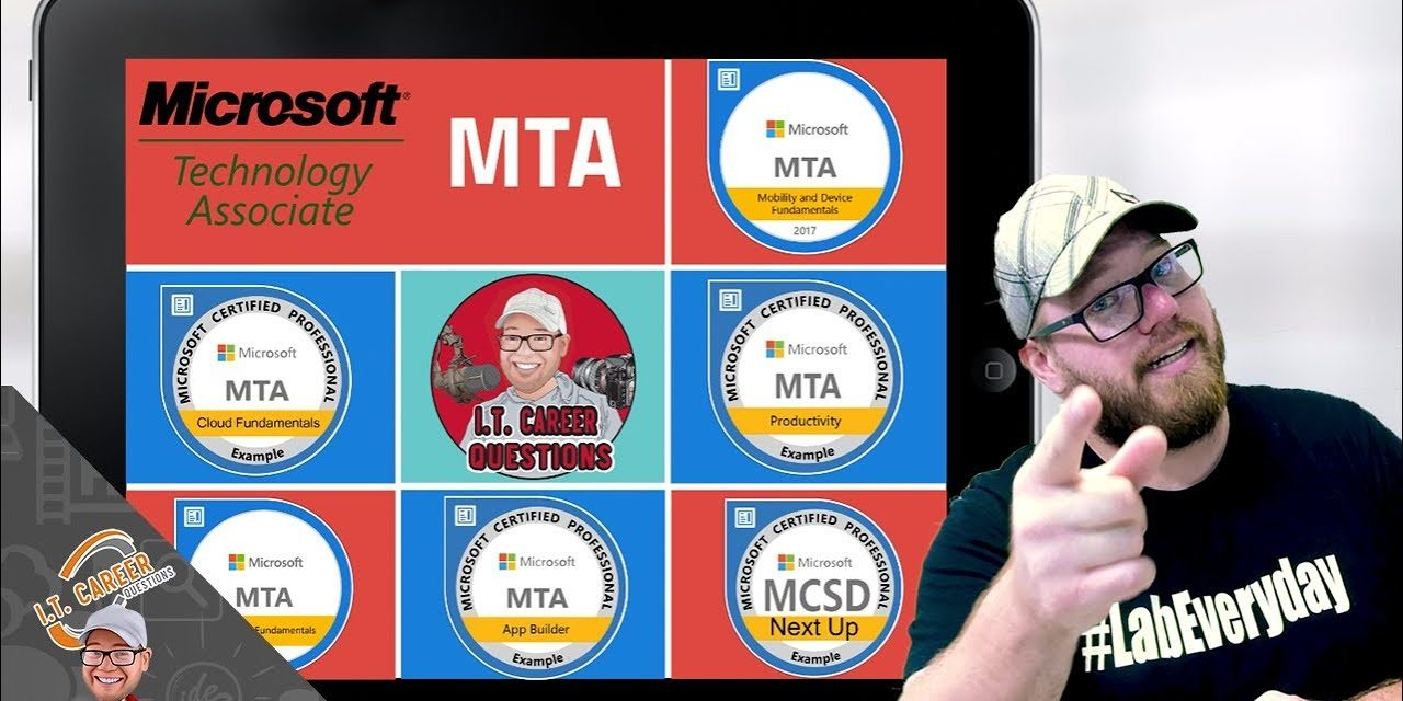 What is the MTA Certification?  Microsoft Technology Associate
