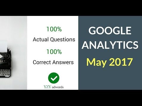 Latest Google Analytics Exam Questions And Answers.  May 2017