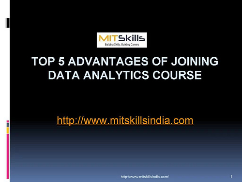 Top 5 Advantages Of Joining Data Analytics Course, MITSkills, Pune