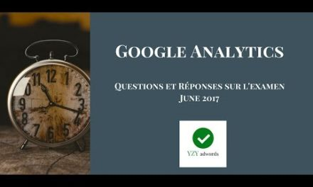L'examen Google Analytics  100% correctes  June 2017