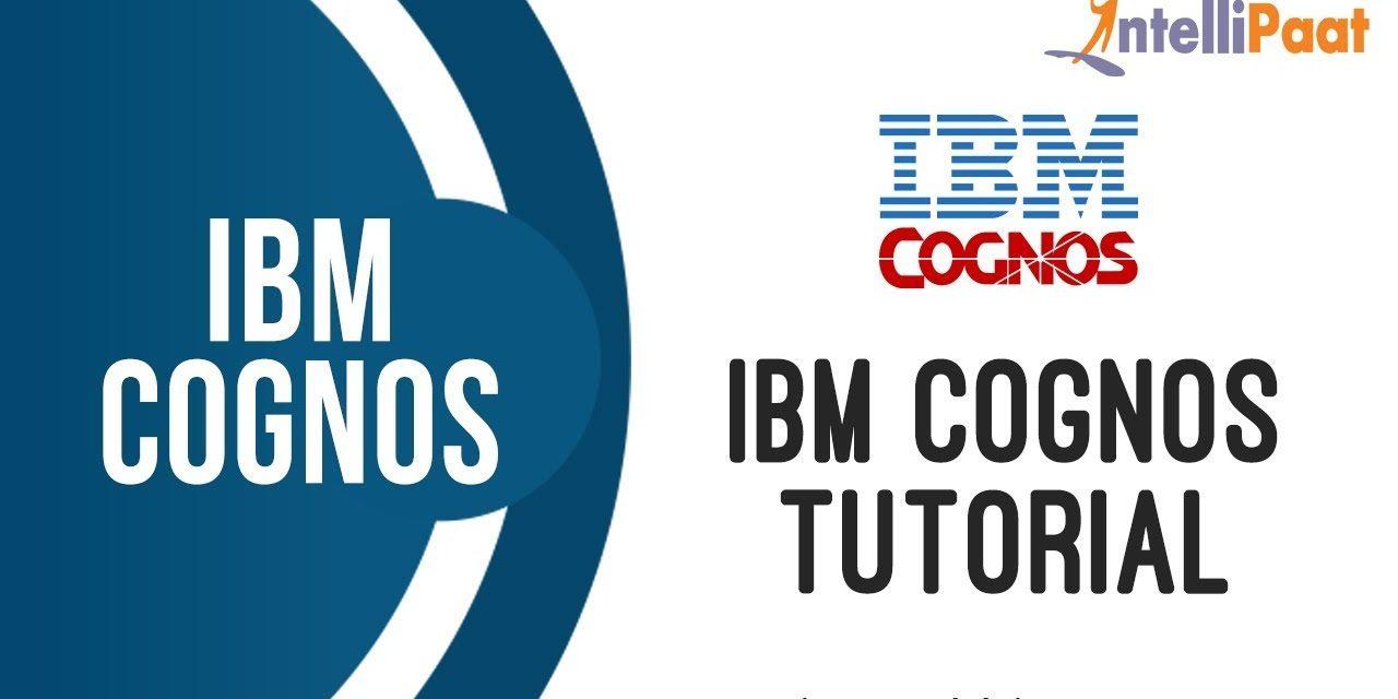 IBM Cognos Tutorial | Cognos Analytics | Cognos TM1 | Intellipaat