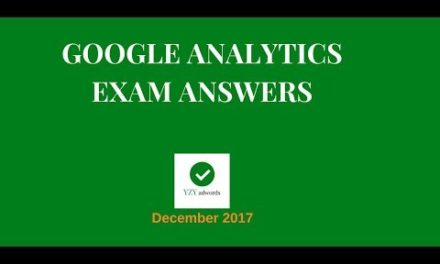 Google Analytics Certification Exam Answers 70 of 70 December 2017