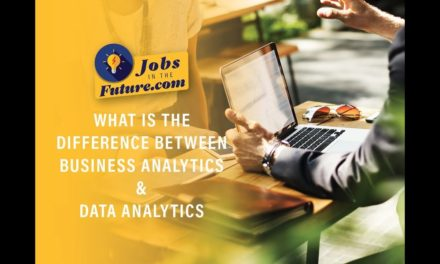 Business Analytics Vs. Data Analytics – What is the Difference