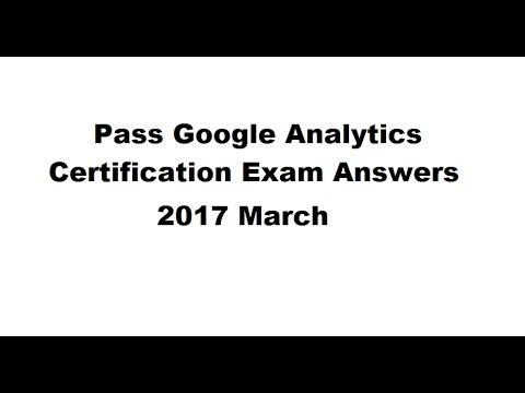 Pass Google Analytics Certification Exam Answers 2017 March