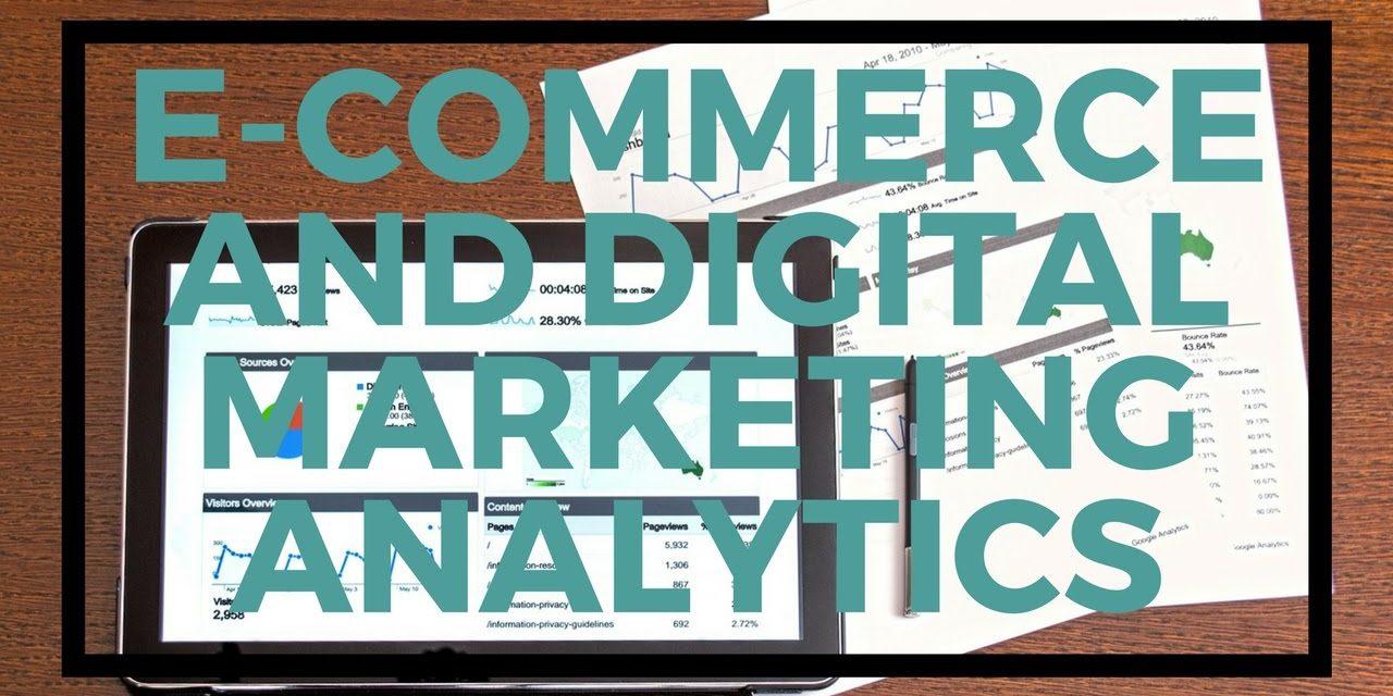 E-Commerce and Digital Marketing Analytics (module 10)