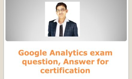 Google Analytics exam question, Answer for certification
