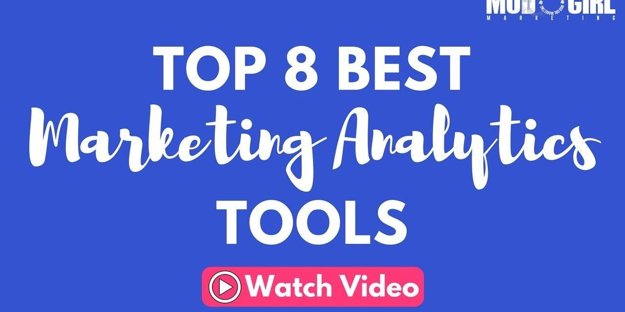 Top 8 Best Marketing Analytics Tools