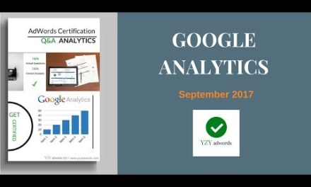 Latest Google Analytics Certification Exam Answers  100% correct  September 2017