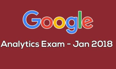 Google Analytics Certification Exam – Jan 2018