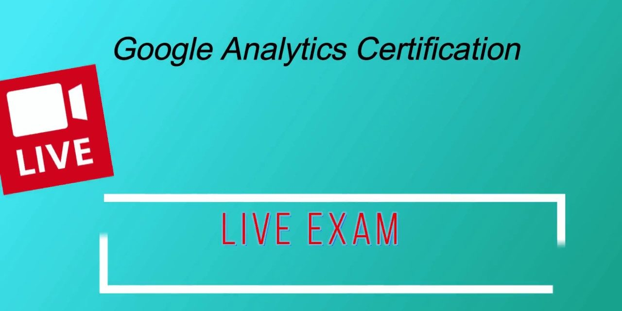 Live Google Analytics Certification Exam Answers For June 2018