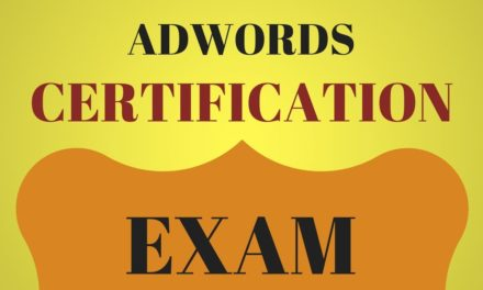 Tips For Passing The AdWords Certification Exams