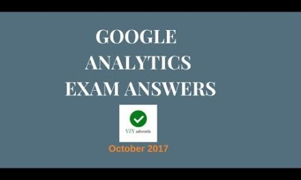 Google Analytics Individual Qualification Exam Answers October 2017 100% correct