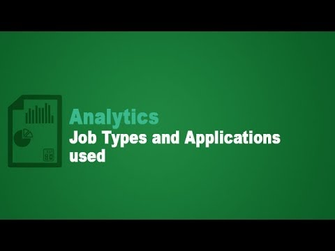 Analytics – Job Types and Applications used