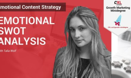 Emotional SWOT Analysis  | CXL Institute Conversion Optimization Microlesson
