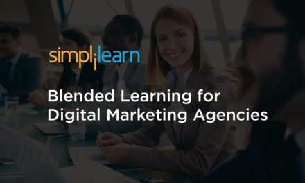 Blended Learning for Digital Marketing Agencies | Future of Digital Marketing | Simplilearn