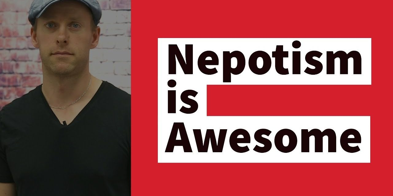 Nepotism is Awesome and the Key to Your Next Business | The Pe:p Show