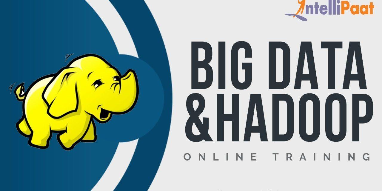 Big Data Hadoop Tutorial for Beginners | What is Hadoop | Hadoop Training | Intellipaat