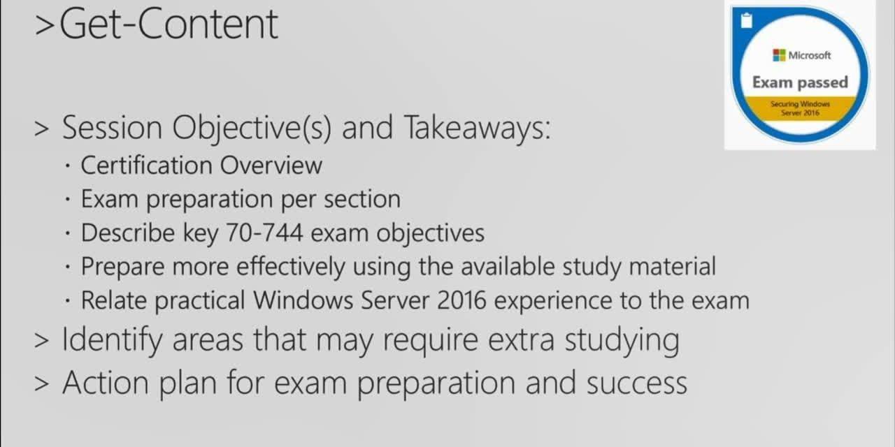 Cert Exam Prep: Exam 70-744: Securing Windows Server 2016  – BRK3177
