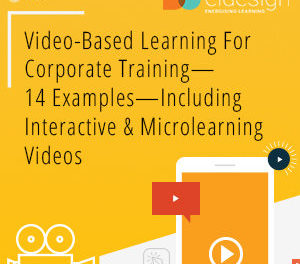 EI Design Releases eBook On Video-Based Learning With 14 Examples