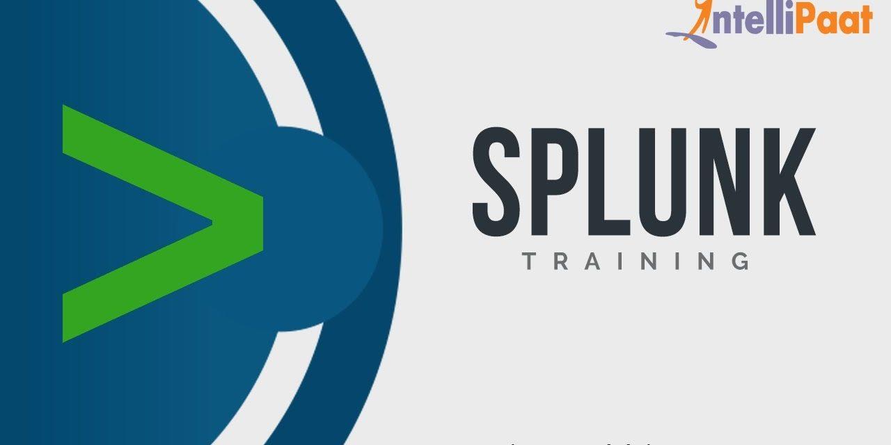 Splunk Tutorial For Beginners-1 | Splunk Beginners Course | Splunk  Online Training | Intellipaat