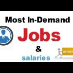 Most in Demand Jobs and their Salaries 2018